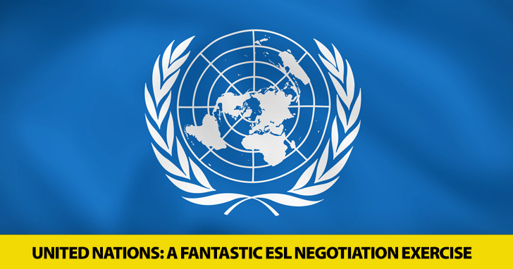 United Nations: A Fantastic ESL Negotiation Exercise