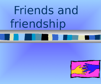 Friendship - Open Questions and Quotes PPT