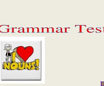 Grammar Test for Upper Levels