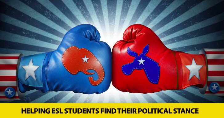 Left or Right?: Helping ESL Students Find Their Political Stance