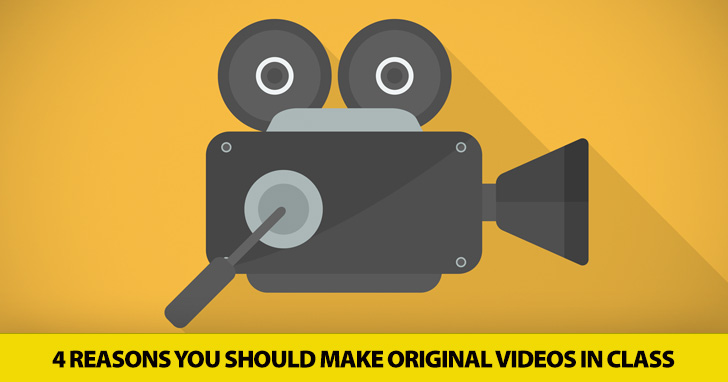 And…Action: 4 Reasons You Should Make Original Videos in Class