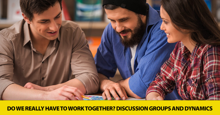 Do We Really Have to Work Together? Discussion Groups and Dynamics