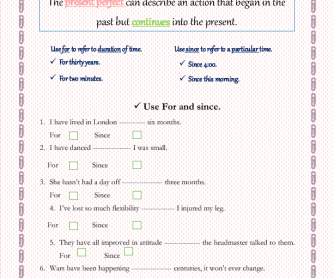 Present Perfect with For and Since