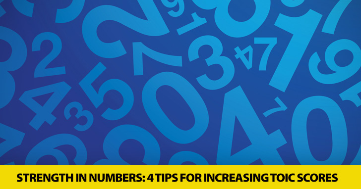 There's Strength in Numbers: 4 No-fail Tips for Increasing TOEIC Scores