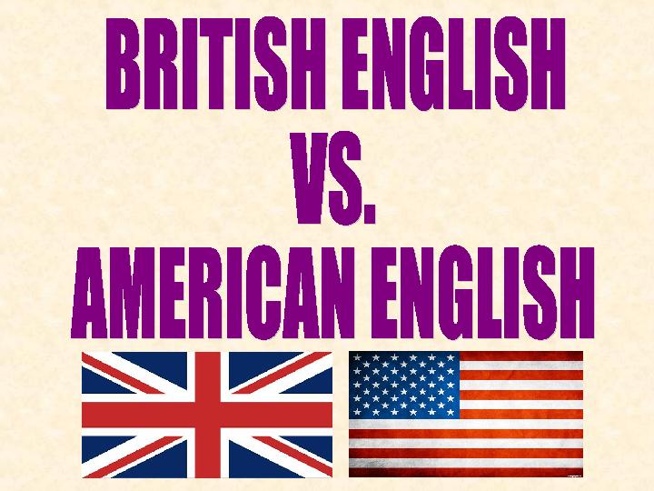 English vs. American English (PPT)