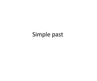 Past Simple Presentaton