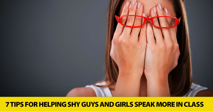 7 Tips for Helping Shy Guys and Girls Speak More in Class