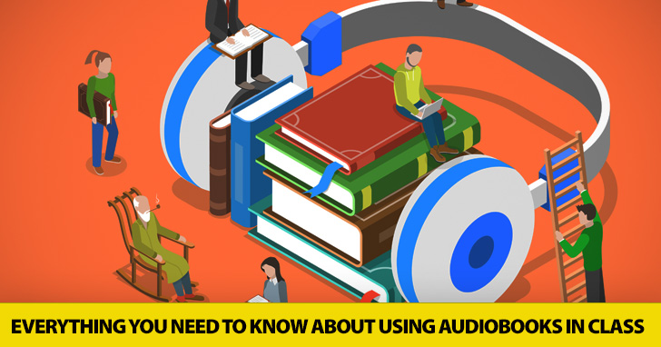 Get Your Headphones On: Everything You Need to Know about Using Audio Books in Class