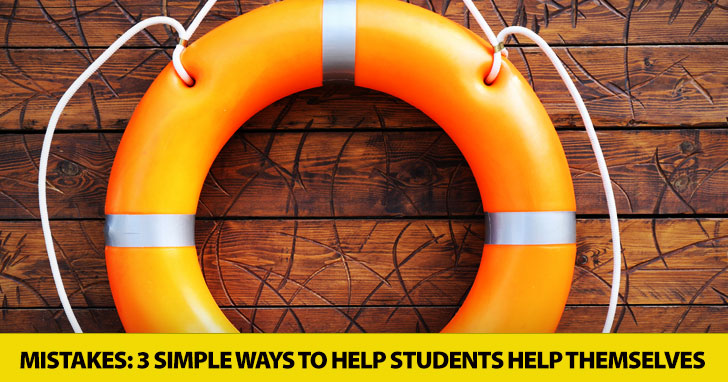Demystifying Mistakes: 3 Simple Ways to Help Students Help Themselves