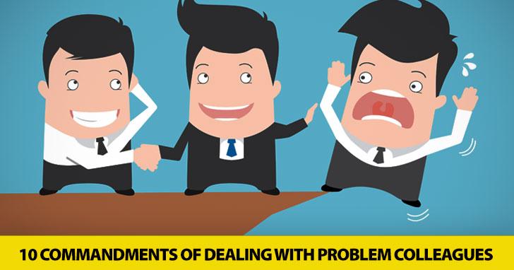 Gossip, Backstabbing: 10 Commandments of Dealing with Problem Colleagues