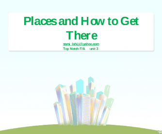 Places and How You Get There