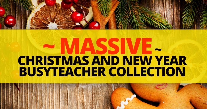 MASSIVE Christmas and New Year BusyTeacher Collection