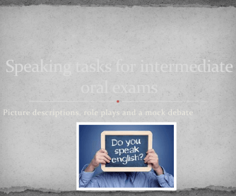 Speaking Tasks for Intermediate Speaking Tests