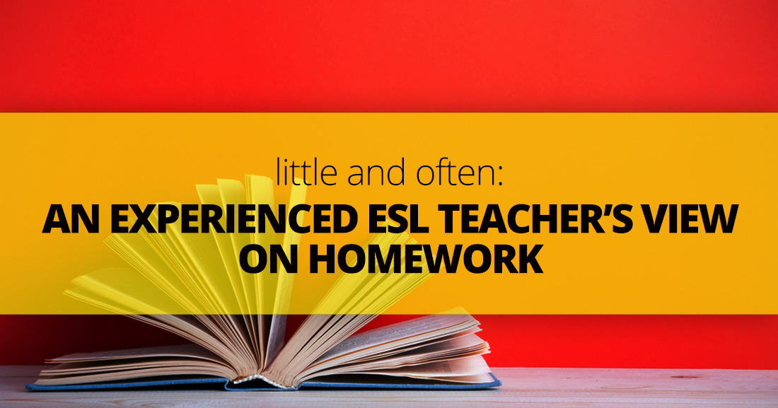 Little and Often: An Experienced ESL Teacher's View on Homework