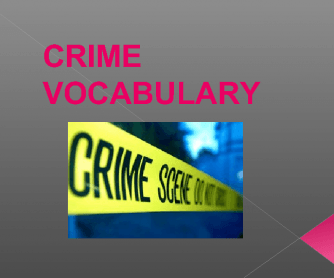 Crime Vocabulary and a Short Discussion