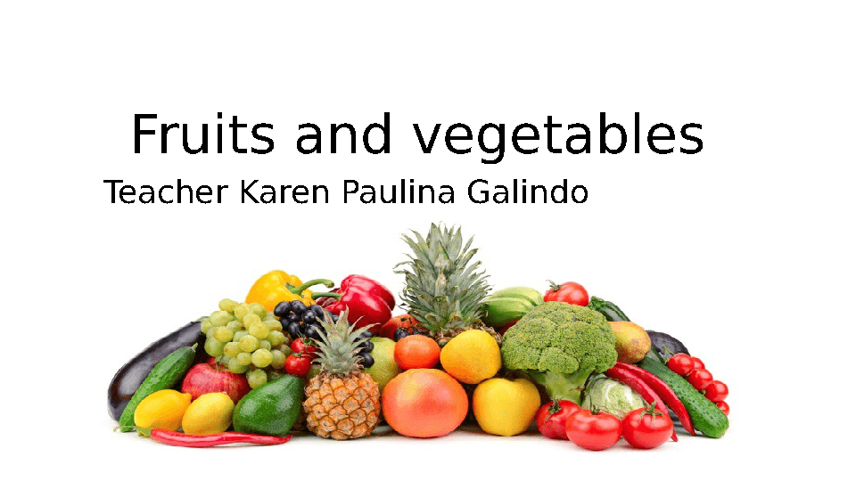 Fruits and Vegetables Coloring Book: Lynda E]