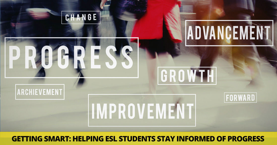Getting Smart: Helping ESL Students Stay Informed of Progress