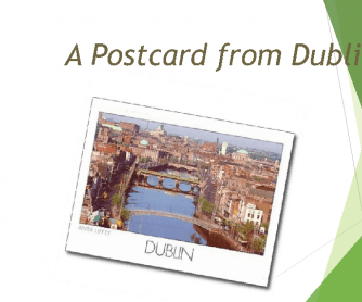 A Postcard from Dublin
