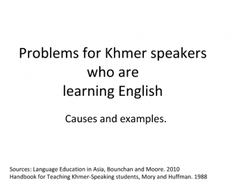 Problems for Cambodian Students When Learning English