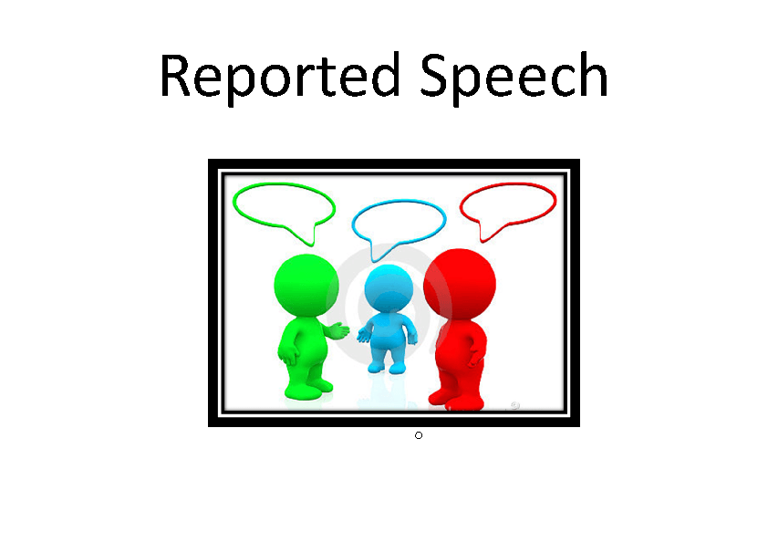reported speech Direct + indirect speech: he is ill - i knew he was ill online exercises with answers, pdf worksheets + grammar rules with examples on reported speech.