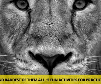The Biggest and Baddest of Them All: 5 Fun Activities for Practicing English Adjectives