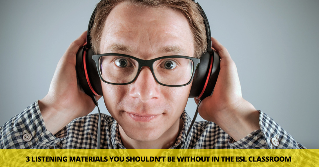 The Listening Catalyst: 3 Materials You Shouldn't Be Without in the ESL Classroom