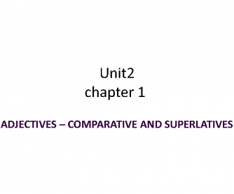 Comparative and Superlative Adjectives Expalnation