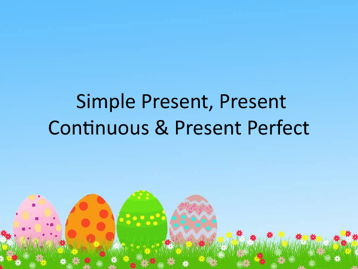 simple present simple and continuous presentation