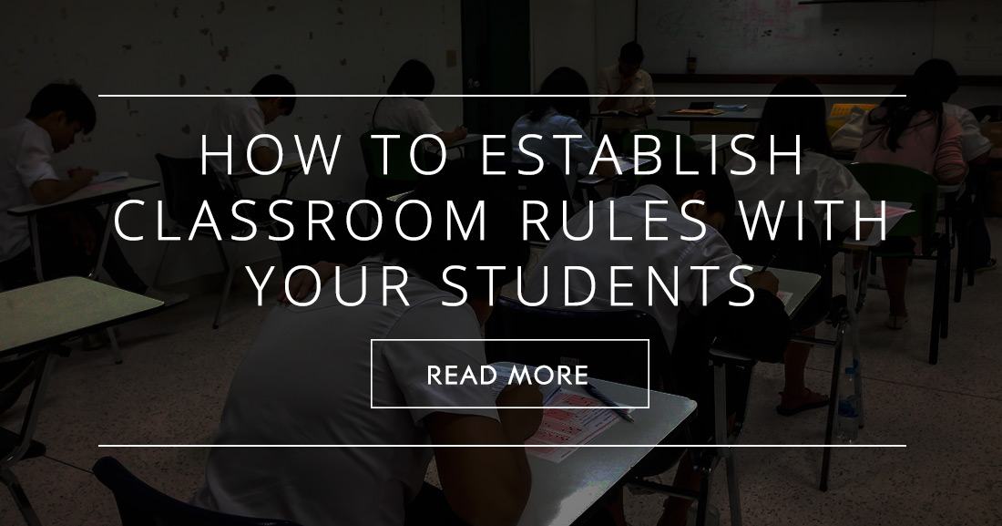 Back To School: How to Establish Classroom Rules with Your Students