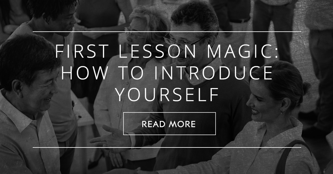 First Lesson Magic: How to Introduce Yourself