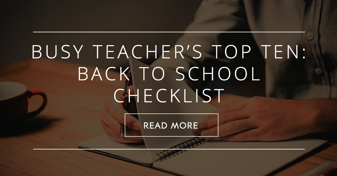Busy Teacher's Top Ten: Back to School Checklist