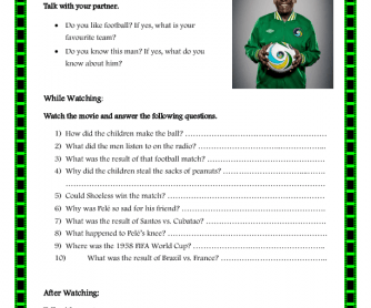 Movie Worksheet: Pele, Birth of a Legend