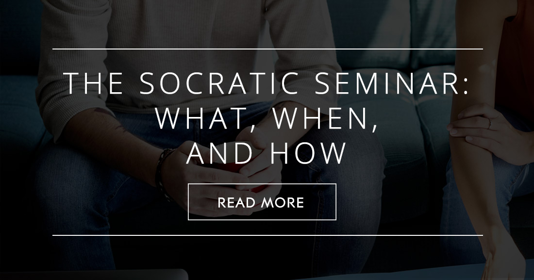 The Socratic Seminar: What, When, and How