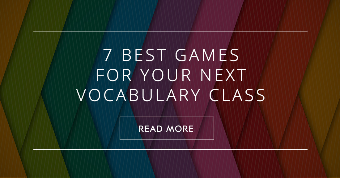 7 Best Games for Your Next Vocabulary Class