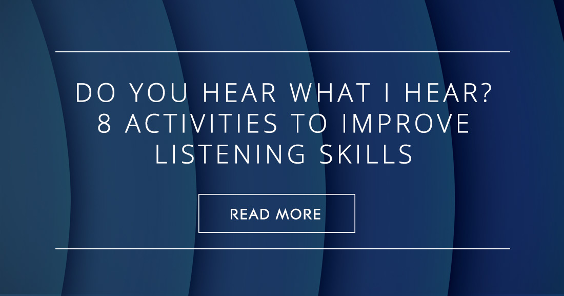 Do You Hear What I Hear?: 8 Activities to Improve Listening Skills