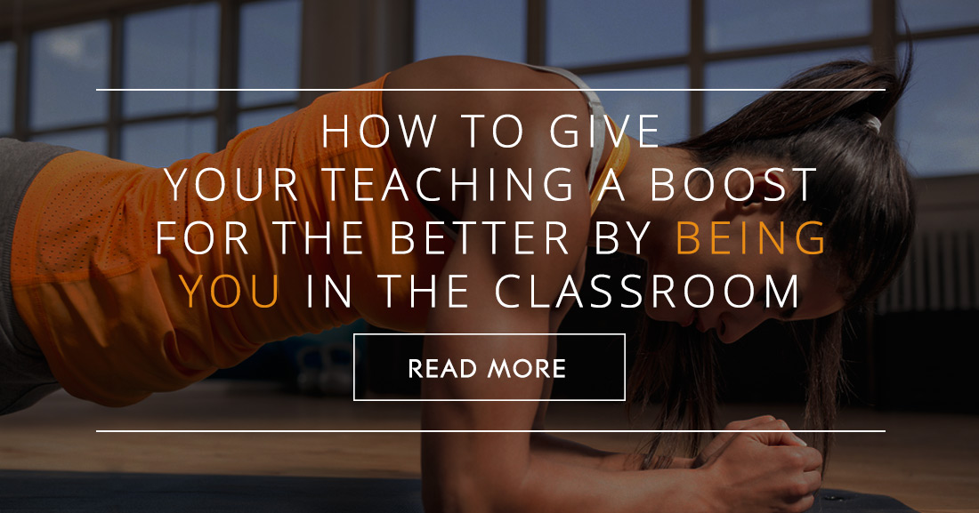 Putting the You in Unique: How to Give Your Teaching a Boost for the Better by Being You in the Classroom