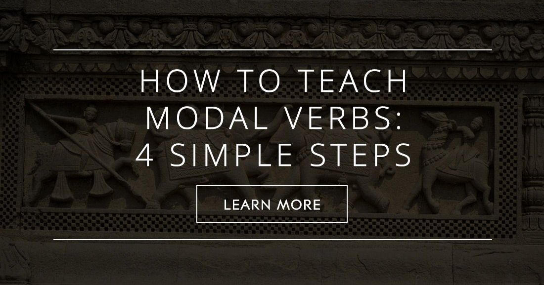 How to Teach Modal Verbs: 4 Simple Steps