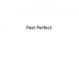 Past Perfect Powerpoint