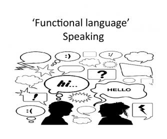 Functional Language for Speaking
