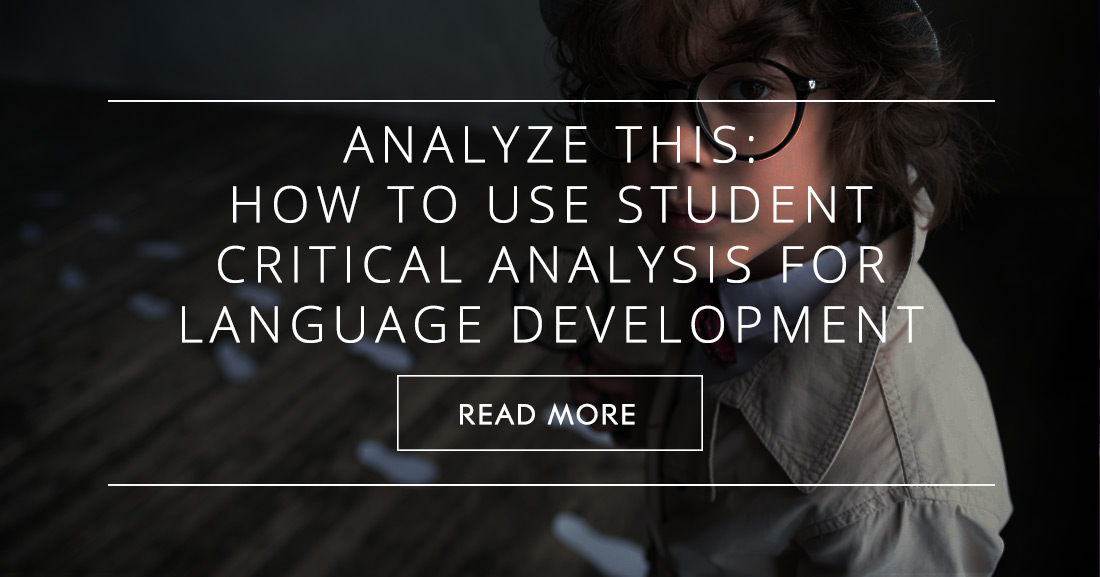Analyze This: How to Use Student Critical Analysis for Language Development in the ESL Classroom