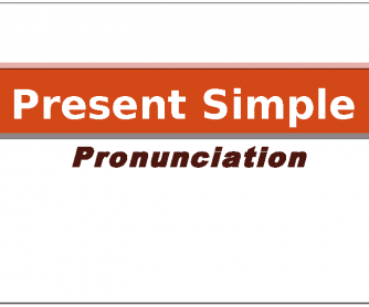 Present Simple (Pronunciation -S/-Es)