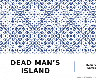 Dead Man's Island, Chapter 1, PPT