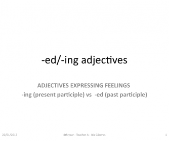 Adjectives Ending in -Ed and -Ing