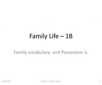 Family and Possessives (Speaking and Writing)