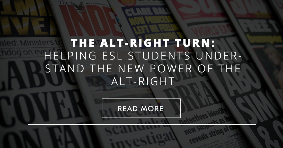 Right Turn: Helping ESL Students Understand the New Power of the Alt-Right