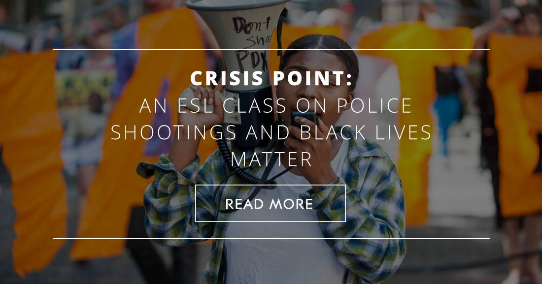 Crisis Point: An ESL Class on Police Shootings and Black Lives Matter