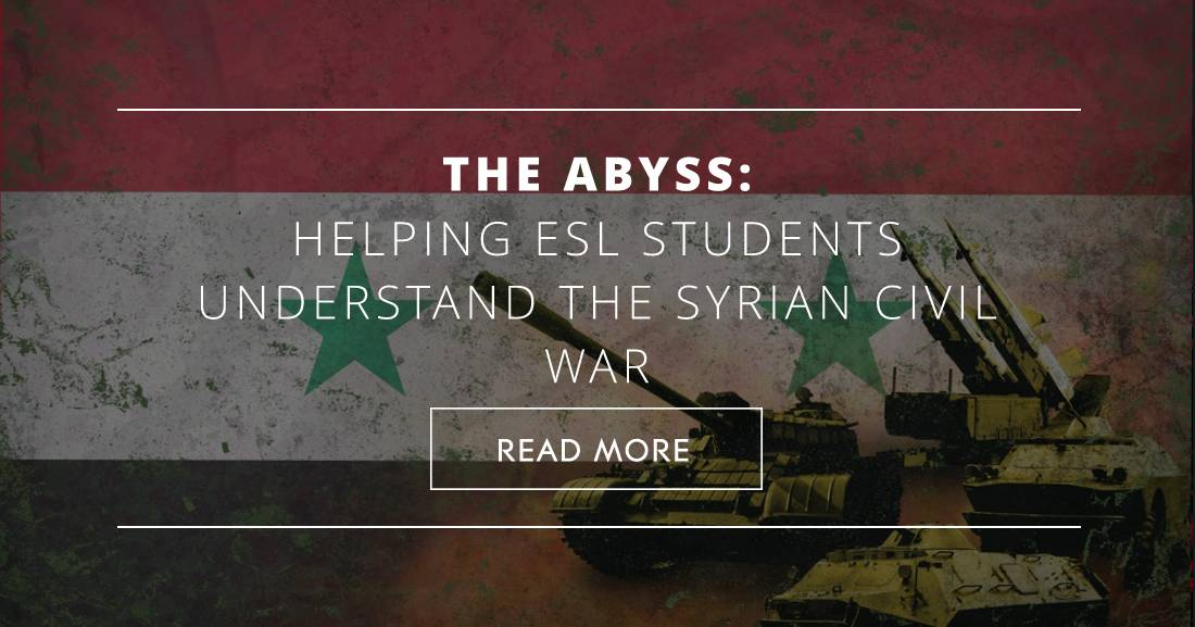 The Abyss: Helping ESL Students Understand the Syrian Civil War