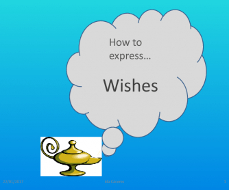 I Wish/ If Only Presentation with Exercises