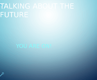 Talking about the Future PPT