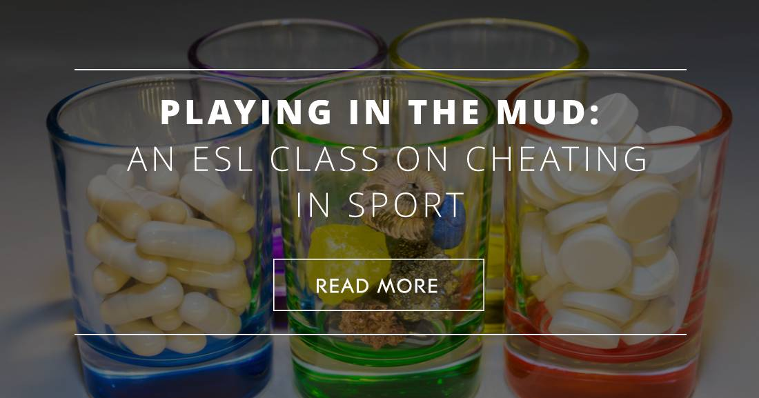 Playing in the Mud: An ESL Class on Cheating in Sport